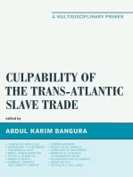 Culpability of the Trans-Atlantic Slave Trade