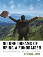 No One Dreams of Being a Fundraiser