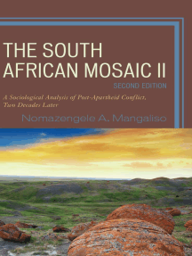 The South African Mosaic II: A Sociological Analysis of Post-Apartheid Conflict, Two Decades Later