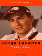 Jorge Lorenzo, The Man of Steel