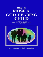 How-To Raise A God-Fearing Child