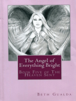 The Angel of Everything Bright