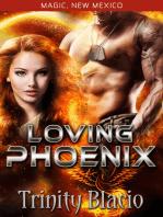 Loving Phoneix