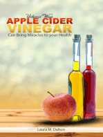 Unheard Ways Apple Cider Vinegar Can Bring Miracles To Your Health
