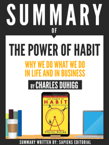 """Summary Of """"The Power Of Habit: Why We Do What We Do In Life And Business - By Charles Duhigg"""""""