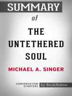 Summary of The Untethered Soul by Michael A. Singer | Conversation Starters