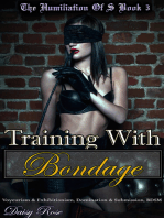 The Humiliation of S Book 3 Training with Bondage