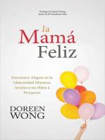 La Mamá Feliz
