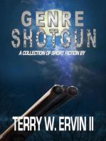 Genre Shotgun