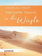 Spirituelle Auszeit in der Wüste