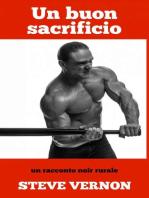 Un buon sacrificio - un racconto noir rurale