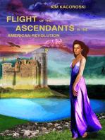 Flight of the Ascendants in the American Revolution