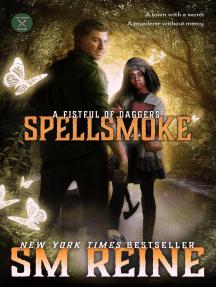 Spellsmoke: A Fistful of Daggers, #2
