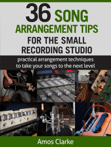 36 Song Arrangement Tips for the Small Recording Studio: For the Small Recording Studio Series, #4
