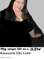 My Unique Life as a Bbw. . .