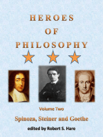 Heroes of Philosophy, Volume Two, Spinoza, Steiner and Goethe