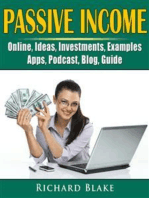 Passive Income, Online, Ideas, Investments, Examples, Apps, Podcast, Blog, Guide