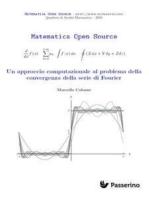 Un approccio computazionale al problema della convergenza della serie di Fourier