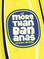 More than Bananas