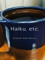 Haiku, Etc