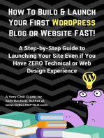 How To Build & Launch Your First WordPress Blog or Website Fast