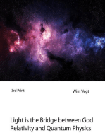 Light is the Bridge between God, Relativity and Quantum Physics
