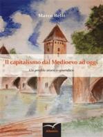 Il capitalismo dal Medioevo ad oggi