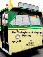 The Trolleybus of Happy Destiny