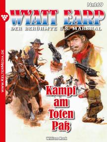 Wyatt Earp 169 – Western: Kampf am Toten Paß
