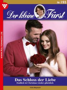 Der kleine Fürst 193 – Adelsroman: Das Schloss der Liebe