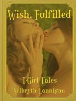 Wish, Fulfilled