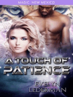 A Touch of Patience