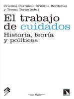 El trabajo de cuidados: Historia, teoría y políticas