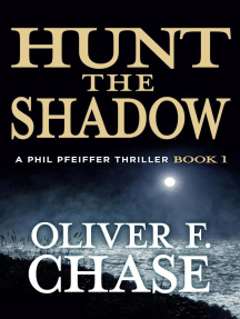 Hunt the Shadow: A Phil Pfeiffer Thriller, #1