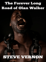 The Forever Long Road of Olan Walker