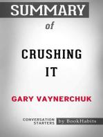 Summary of Crushing It by Gary Vaynerchuk | Conversation Starters