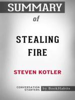 Summary of Stealing Fire by Steven Kotler | Conversation Starters
