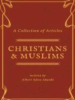 Christians & Muslims