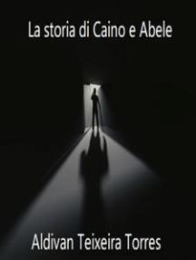 La storia di Caino e Abele