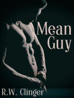 Mean Guy