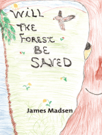 Will the Forest Be Saved