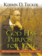 God Has Purpose for You