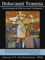 Holocaust Trauma: Psychological Effects and Treatment