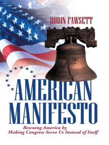 American Manifesto: Rescuing America by Making Congress Serve Us Instead of Itself