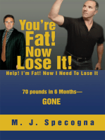 You're Fat! Now Lose It!