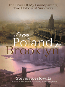 From Poland to Brooklyn: The Lives of My Grandparents, <Br>Two Holocaust Survivors