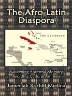 The Afro-Latin Diaspora