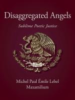 Disaggregated Angels