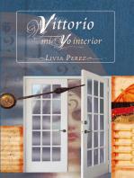 Vittorio, Mi Yo Interior