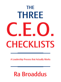 The Three C.E.O. Checklists: A Leadership Process <Br>That Actually Works